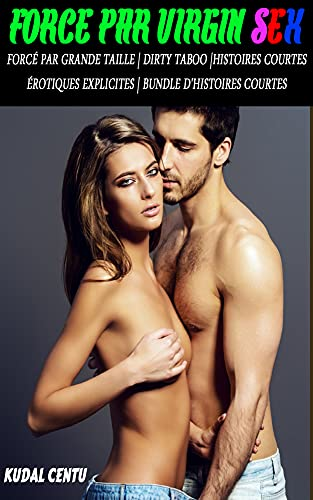 Couverture du livre Forcé par Virgin Sex: Forcé Par Grande Taille | Dirty Taboo | Histoires courtes érotiques explicites | Bundle d'histoires courtes