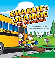 Charlie and Jeannie Go To School