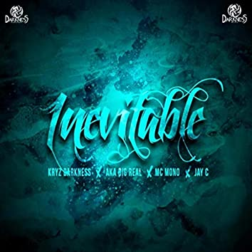 Inevitable (feat. Aka Big Real, MC Mono & Jay-C)