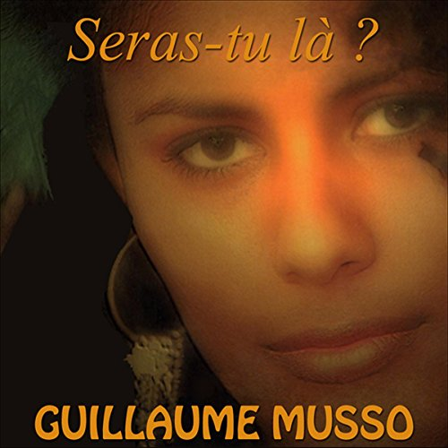 Seras-tu là ? audiobook cover art