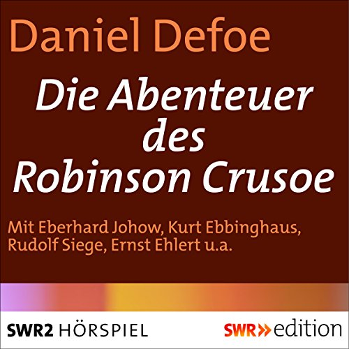Die Abenteuer des Robinson Crusoe audiobook cover art