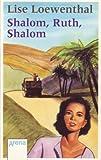 Shalom, Ruth, Shalom - Lise Loewenthal