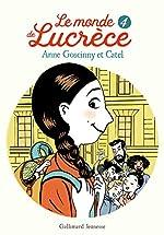 Le monde de Lucrèce, 4 - Roman cadet - Dès 8 ans d'Anne Goscinny