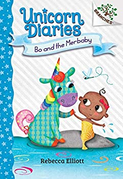 Bo and the Merbaby  A Branches Book  Unicorn Diaries #5   Library Edition   5