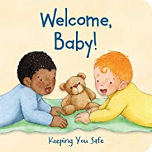 Welcome, Baby!: Keeping You Safe
