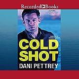 Cold Shot: Chesapeake Valor, Book 1 - Dani Pettrey