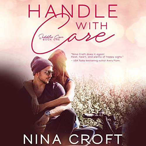 Handle with Care     (Saddlers Cove, Book 1)              De :                                                                                                                                 Nina Croft                               Lu par :                                                                                                                                 CJ Bloom                      Durée : 10 h et 28 min     Pas de notations     Global 0,0