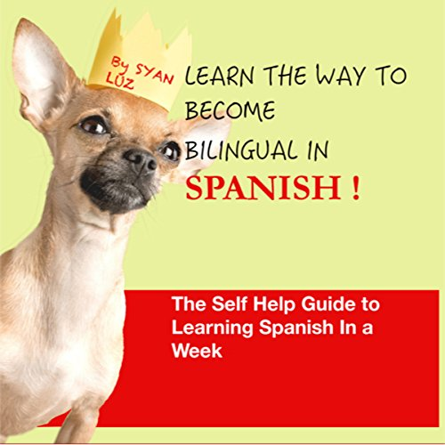 Learn the Way to Become Bilingual in Spanish audiobook cover art