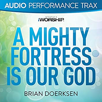 A Mighty Fortress Is Our God [Audio Performance Trax]
