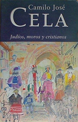 Judios, Moros Y Cristianos / Cela Conde, Camilo Jose