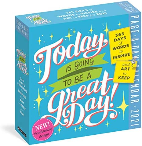 Today Is Going to Be a Great Day Page A Day Calendar 2021 product image