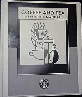 Best starbucks coffee and tea resource manual Reviews