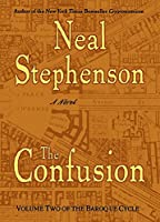 The Confusion: Volume Two of The Baroque Cycle