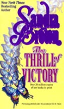 The Thrill of Victory by Sandra Brown (January 01,1999)