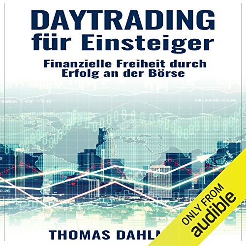 Daytrading für Einsteiger [Daytrading for Beginners: Financial Freedom Through Success on the Stock Market] cover art