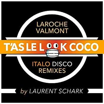 T'as le look coco (Laurent Schark Italo Disco Remixes)