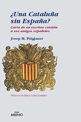 Una Cataluña sin España? eBook: Puigjaner, Josep Maria: Amazon.es ...