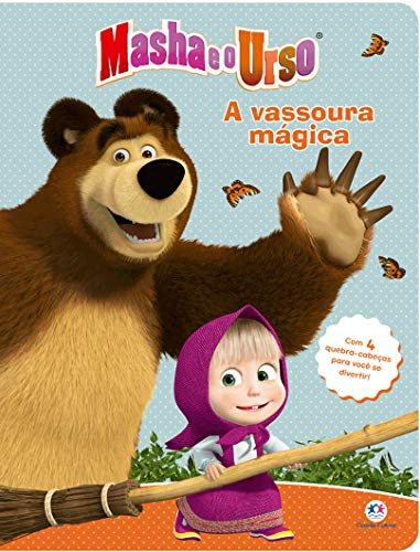 Masha e o urso - A vassoura mágica: Com 4 quebra-cabeças para você se divertir!