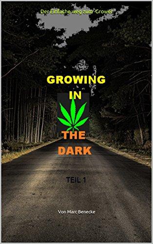 Der Einfache weg zum Grower: TEIL 1 (GROWAPOKALYPSE)