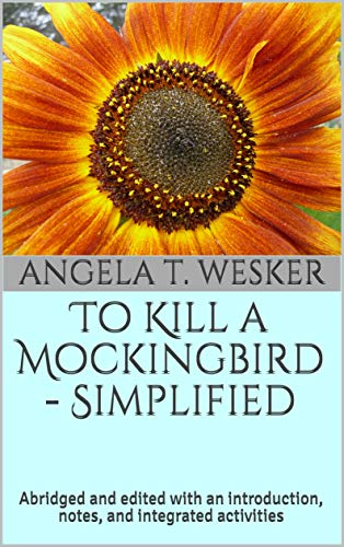 To Kill a Mockingbird Simplified: Abridged and edited with an introduction, notes, and integrated activities (English Edition)