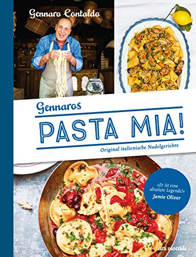 Pasta Mia! (eBook): Traditionelle italienische Nudelgerichte