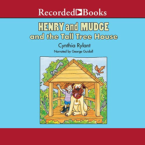 Henry and Mudge and the Tall Tree House Audiobook By Cynthia Rylant cover art