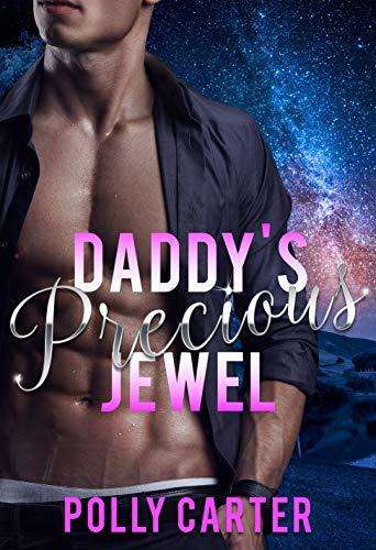 Daddy's Precious Jewel (Claimed By Daddy Book 1)
