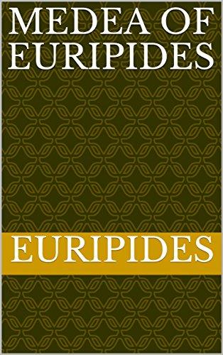 Medea of Euripides (English Edition)