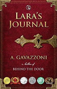 Lara's Journal: A Sizzling, Psychological Suspense (Hidden Motives Book 2) by [A. Gavazzoni, Jill Noble-Shearer]