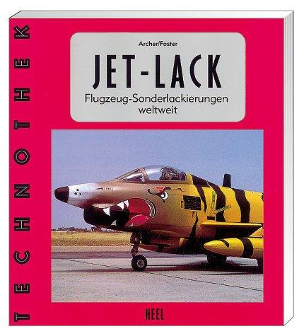 Jet - Lack. Flugzeug- Sonderlackierungen weltweit