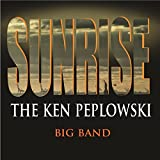 Sunrise - The Ken Peplowski Big