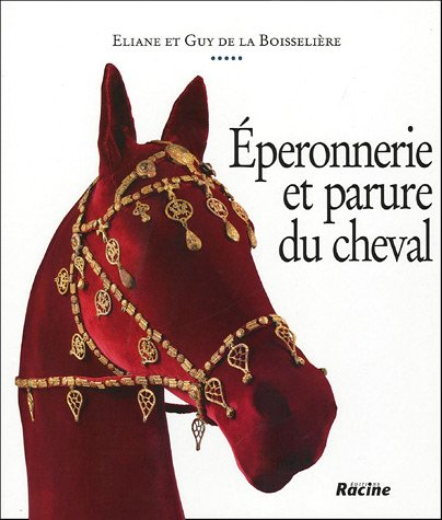 Eperonnerie et parure du cheval