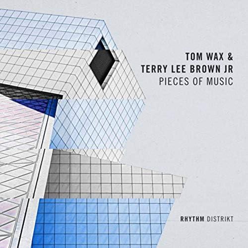 Tom Wax & Terry Lee Brown Jr.
