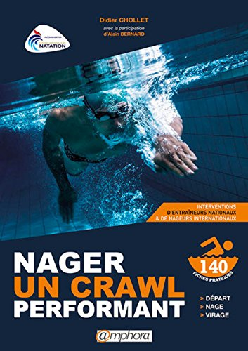 Nager un crawl performant - Départ, nage, virage