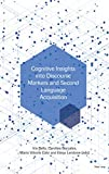 Cognitive Insights into Discourse Markers and Second Language Acquisition