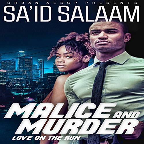 Malice and Murder Audiobook By Sa'id Salaam cover art