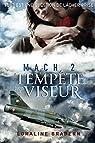 Mach 2, tome 2 : Tempête dans le viseur par Bradern