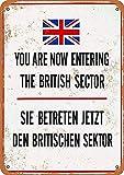 Señal de advertencia Muro de Berlín Ahora está entrando en el sector británico Señal de tráfico Señal comercial 12X16 pulgadas Cartel de chapa metálica de aluminio