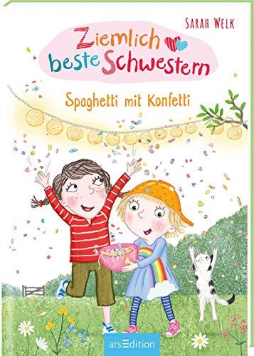 Ziemlich beste Schwestern - Spaghetti mit Konfetti (Ziemlich beste Schwestern 7): Lustiges Kinderbuch mit vielen Bildern für freche Mädchen und Jungen ab 7 Jahre