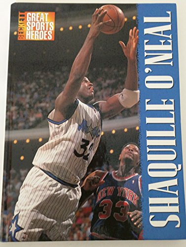 Beckett Great Sports Heroes: Shaquille O'Neal