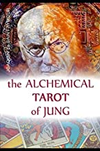 THE ALCHEMICAL TAROT OF JUNG