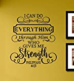 I can do Everything Through Him who Gives me Strength Philippians 4:13 Vinyl Wall Decals Quotes Sayings Words Art Decor Lettering Vinyl Wall Art Inspirational Uplifting