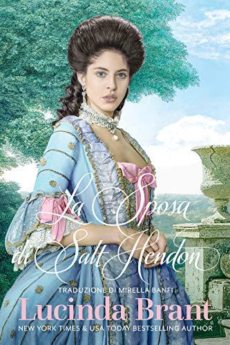 La Sposa di Salt Hendon: Un Romanzo Storico Georgiano