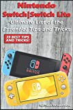 Nintendo Switch / Switch Lite - Ultimate List of the Essential Tips and Tricks (39 Best Tips and Tricks!)