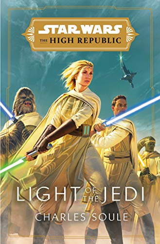 Star Wars: Light of the Jedi (The High Republic) (Light of the Jedi (Star Wars: The High Republic)) (English Edition)