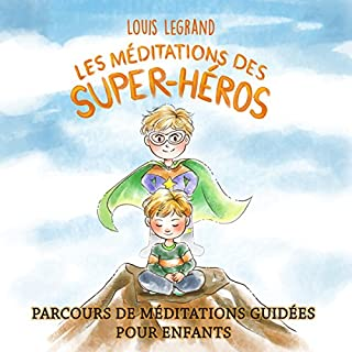 Couverture de Les Méditations des Super-héros [The Meditations of Superheroes]