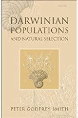 Darwinian Populations and Natural Selection Kindle Edition
