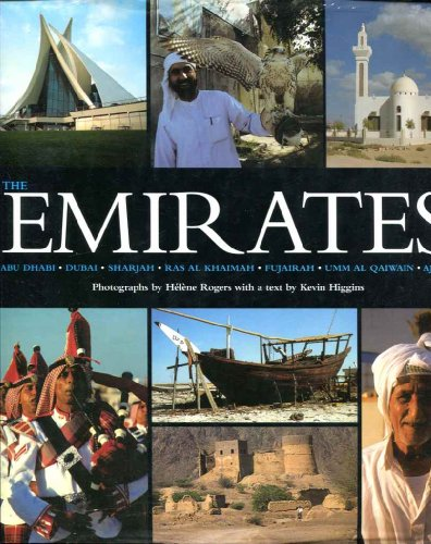 The Emirates: Abu Dhabi, Dubai, Sharjah, Ras Al Khaimah, Fujairah, Umm Al Qaiwain, Ajman