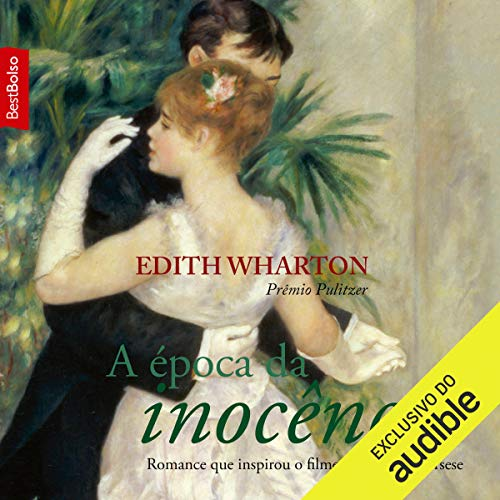 A época da inocência [The Age of Innocence]                   By:                                                                                                                                 Edith Wharton                               Narrated by:                                                                                                                                 Arianny Carvalho                      Length: 11 hrs and 26 mins     Not rated yet     Overall 0.0