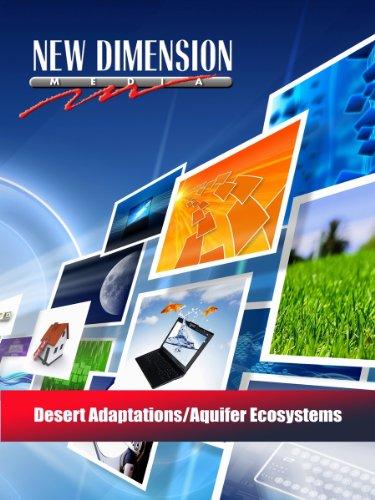 Desert Adaptations/Aquifer Ecosystems